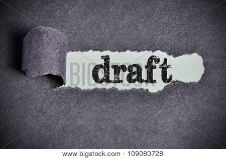 Draft Word Under Torn Black Sugar Paper