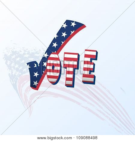 Vote With Stars And Stripes. Vector.