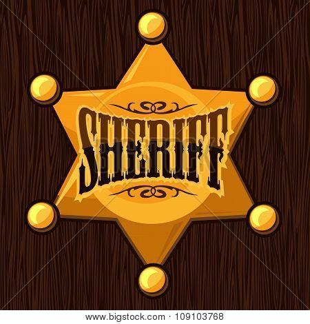 Golden sheriff star badge vector illustration on wooden background