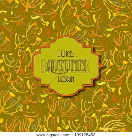 Tansy twigs pattern. Golden pistachio autumn background. Vintage text label