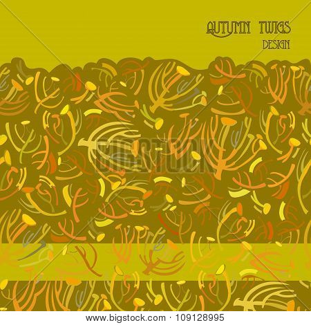 Twigs pattern. Golden autumn background with border design. Text place.