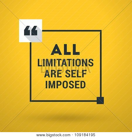 Inspirational And Motivational Typographic Quote Vector Poster Design. All Limitations Are Self Impo