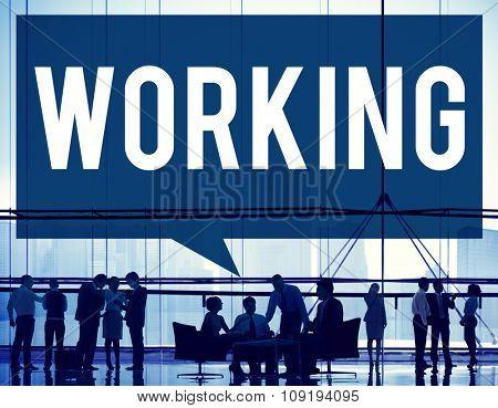 Working Work Worker Teamwork Business Connection Concept