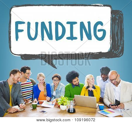Funding Finance Fundrising Global Business Invest Concept