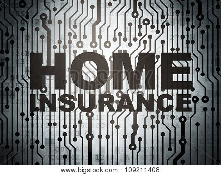 Insurance concept: circuit board with Home Insurance