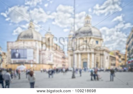 Defocused Background Of Piazza Del Popolo In Rome, Italy