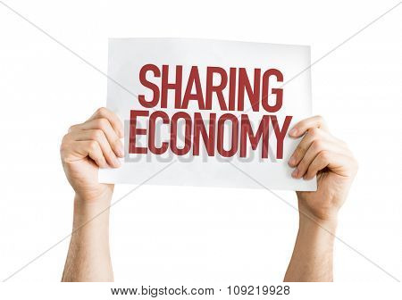 Sharing Economy placard isolated on white