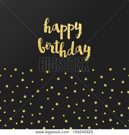 Vector Card With Happy Birthday Lettering And Pattern Of Gold Foil Stars, Confetti On Black Satin Ba
