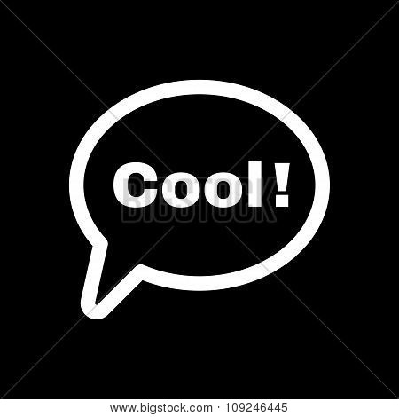 The speech bubble with the word cool icon. Internet and  chat, online symbol. Flat