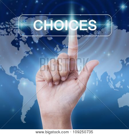 hand pressing choices word button. business concept