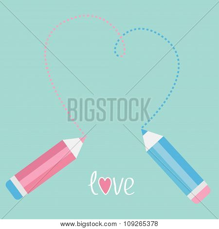 Two Pencils Drawing Big Dash Heart. Love Card.