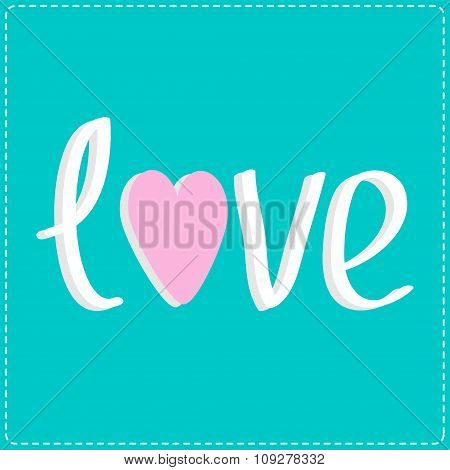 Love Word With Heart. 3D Text. Card.