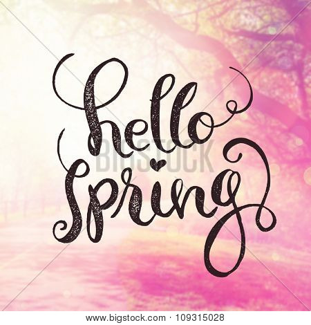 Inspirational Typographic Quote - Hello Spring