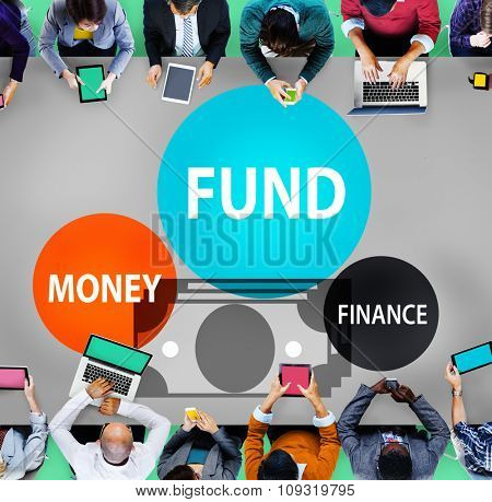 Fund Budget Business Finance Money Profit Wealth Concept