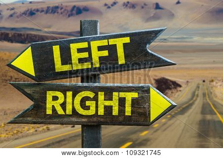 Left - Right signpost in a desert road background