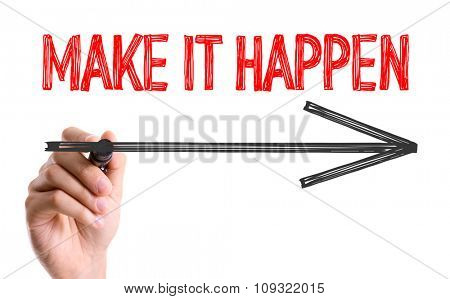 Hand with marker writing: Make It Happen