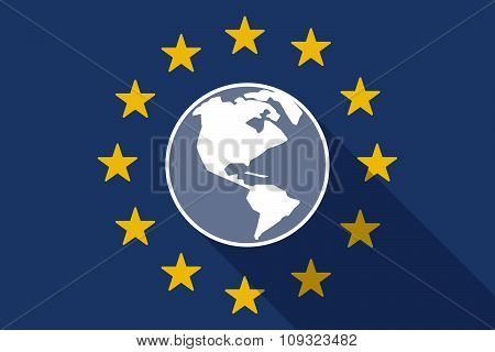 European Union  Long Shadow Flag With An America Region World Globe