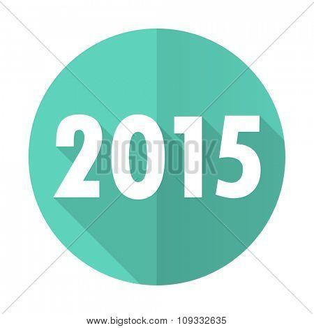 new year 2015 blue web flat design circle icon on white background