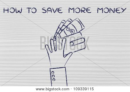 Hand With Wallet And Banknotes, With Text How To Save More Money