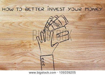 Hands With Wallet And Banknotes, With Text How To Better Invest
