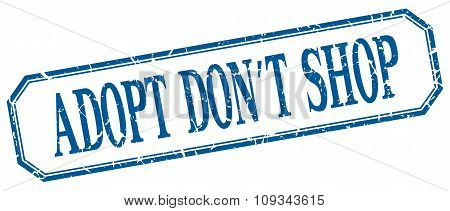 Adopt Don't Shop Square Blue Grunge Vintage Isolated Label