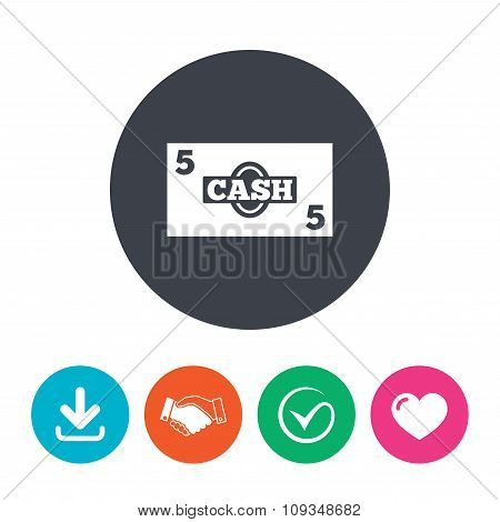 Cash sign icon. Money symbol. Coin.