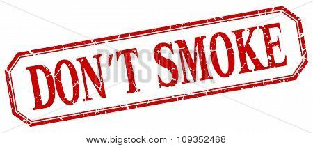 Don't Smoke Square Red Grunge Vintage Isolated Label