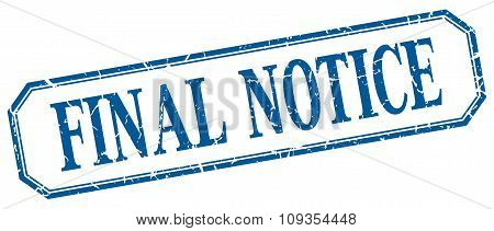 Final Notice Square Blue Grunge Vintage Isolated Label