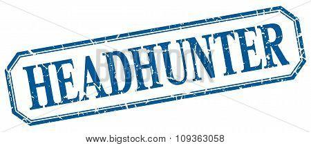Headhunter Square Blue Grunge Vintage Isolated Label