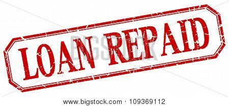Loan Repaid Square Red Grunge Vintage Isolated Label