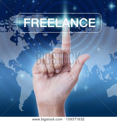 hand pressing freelance word button on virtual screen. business concept