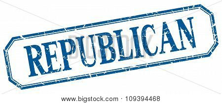 Republican Square Blue Grunge Vintage Isolated Label