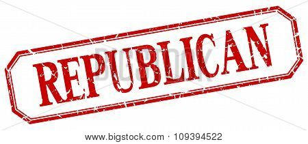 Republican Square Red Grunge Vintage Isolated Label