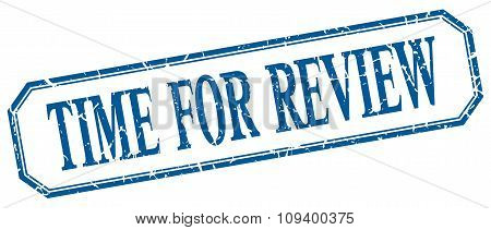 Time For Review Square Blue Grunge Vintage Isolated Label