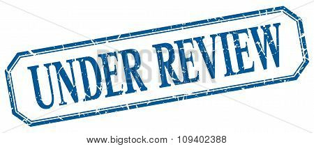 Under Review Square Blue Grunge Vintage Isolated Label