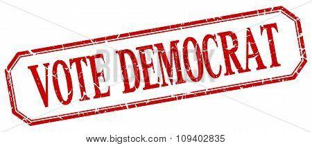 Vote Democrat Square Red Grunge Vintage Isolated Label