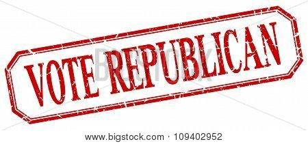 Vote Republican Square Red Grunge Vintage Isolated Label