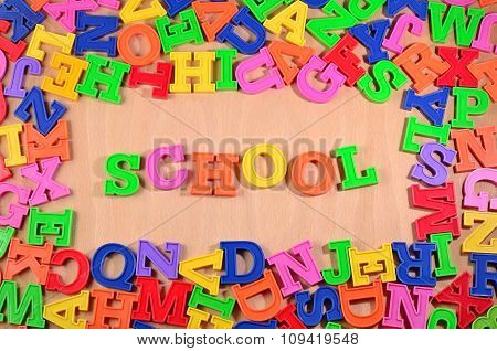 School Written By Plastic Colorful Letters