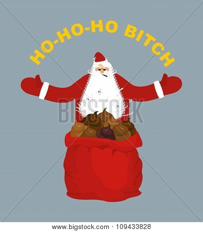 Bad, Evil Santa Claus. Amoral Santa With Cigar. Red Bag With Shit. Ho-ho-ho Bitch