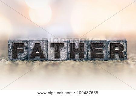 Father Concept Vintage Letterpress Type