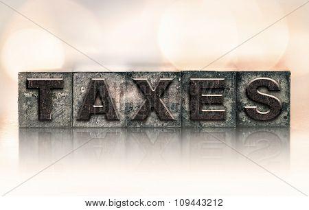 Taxes Concept Vintage Letterpress Type
