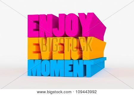 Big 3D Bold Text - Enjoy Every Moment