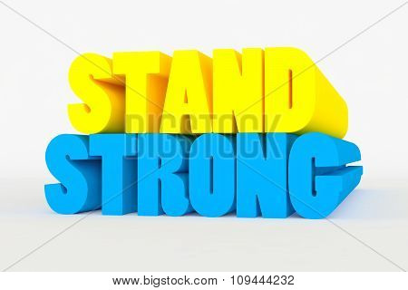 Big 3D Bold Text - Stand Strong