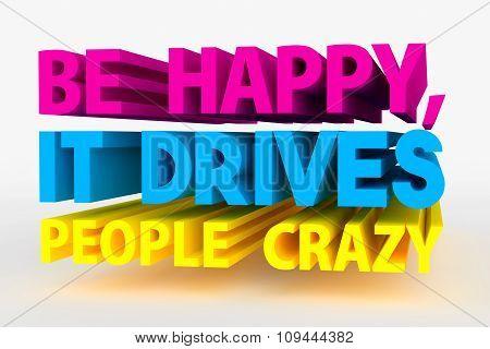 Big 3D Bold Text - Be Happy