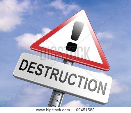 Stop destruction pollution deforestation and no global warming save our planet dont destruct life on earth or single ecosystem road sign