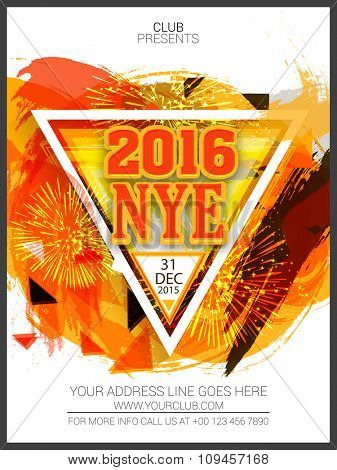 Stylish Flyer, Banner or Pamphlet with colorful paint stroke and fireworks for Happy New Year's 2016 Eve Party celebration.