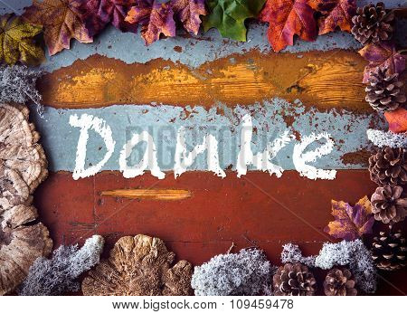 German 'danke' (thank You) On Wooden Board