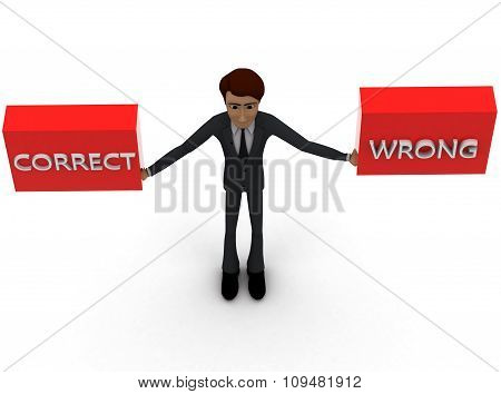 3D Man Holding Correct And Wrong Tag Concept