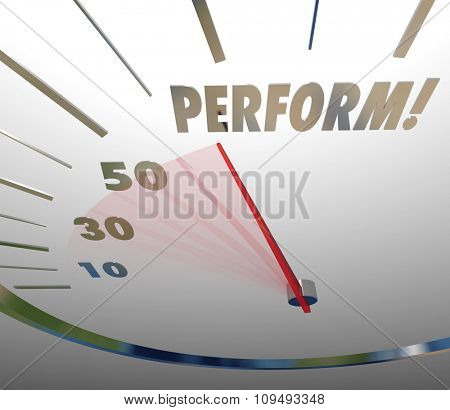 Perform word on a speedometer to measure action taken to achieve success at great speed