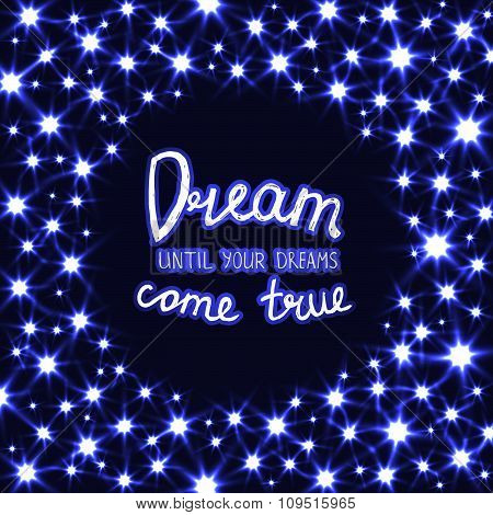 Magical Illustration with Dream Motivation Quote in Shiny Circle Frame of Stars